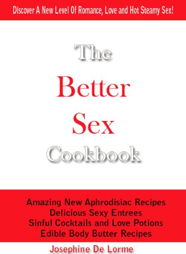 The Better Sex Cookbook free download