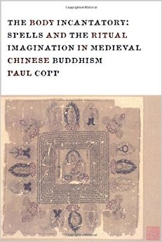 Body Incantatory: Spells and the Ritual Imagination in Medieval Chinese Buddhism free download