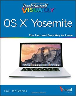 Teach Yourself Visually OS X Yosemite free download