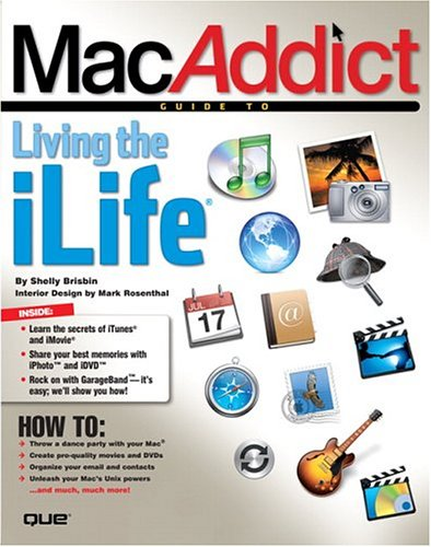 MacAddict Guide to Living the iLife free download
