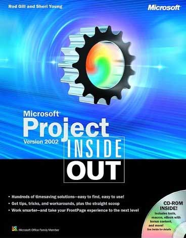 Microsoft Project Version 2002 Inside Out (Inside Out (Microsoft)) by Rod Gill free download