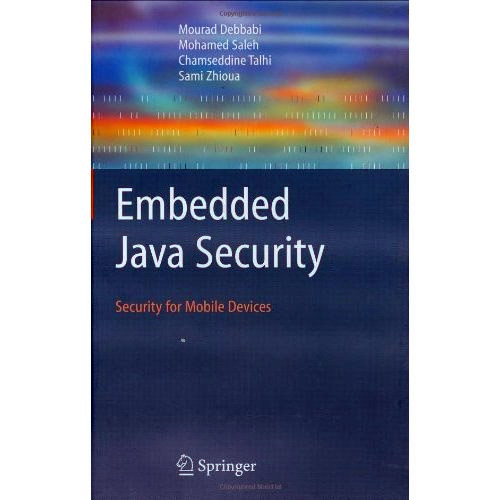 Embedded Java Security: Security for Mobile Devices free download