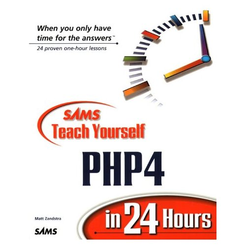 Sams Teach Yourself PHP4 in 24 Hours (Teach Yourself -- 24 Hours) free download