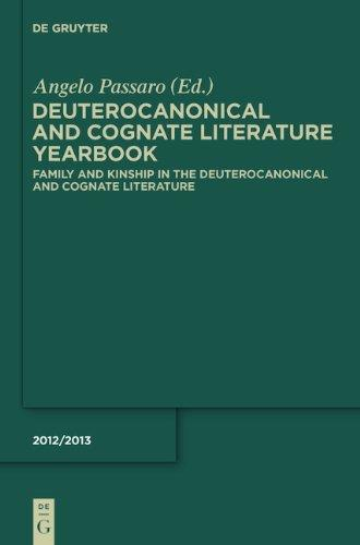 Family and Kinship in the Deuterocanonical and Cognate Literature free download