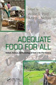 Adequate Food for All: Culture, Science, and Technology of Food in the 21st Century free download