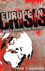 Europe in Crisis: Bolt from the Blue? free download