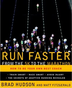 Run Faster from the 5K to the Marathon: How to Be Your Own Best Coach free download