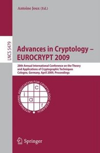 Advances in Cryptology - EUROCRYPT 2009 free download