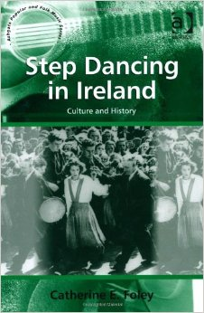 Step Dancing in Ireland: Culture and History free download