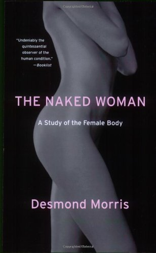 The Naked Woman: A Study of the Female Body free download