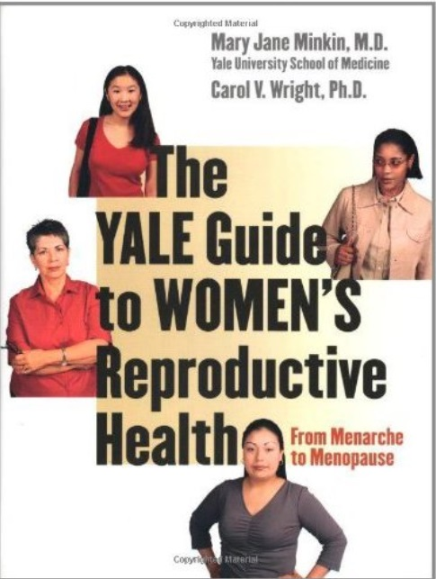 The Yale Guide to Women's Reproductive Health: From Menarche to Menopause free download