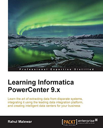 Learning Informatica PowerCenter 9.x free download