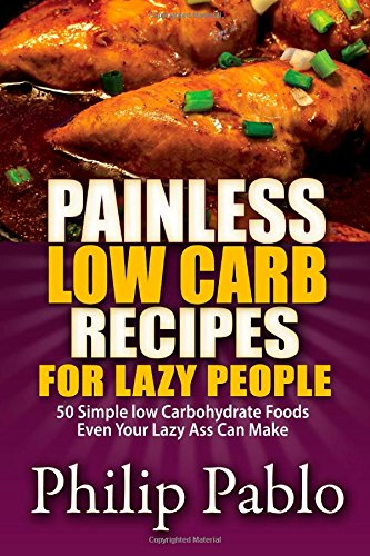 Painless Low Carb Recipes For Lazy People free download