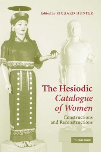 The Hesiodic Catalogue of Women: Constructions and Reconstructions free download