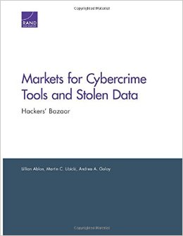 Markets for Cybercrime Tools and Stolen data: Hackers' Bazaar free download