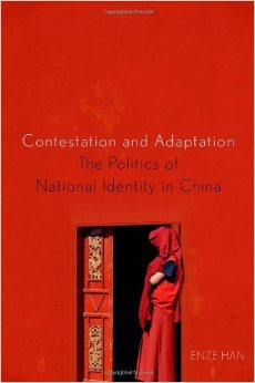 Contestation and Adaptation: The Politics of National Identity in China free download