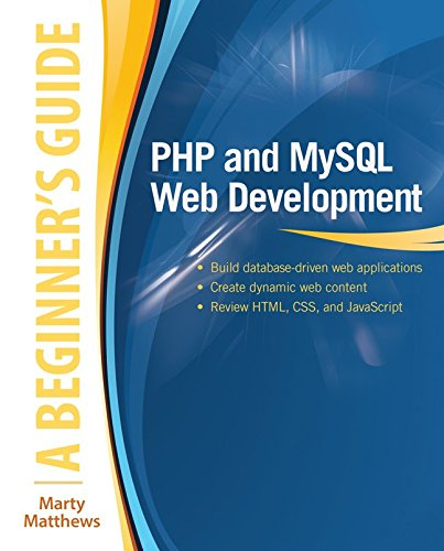 PHP and MySQL Web Development: A Beginners Guide (Beginner's Guide) free download