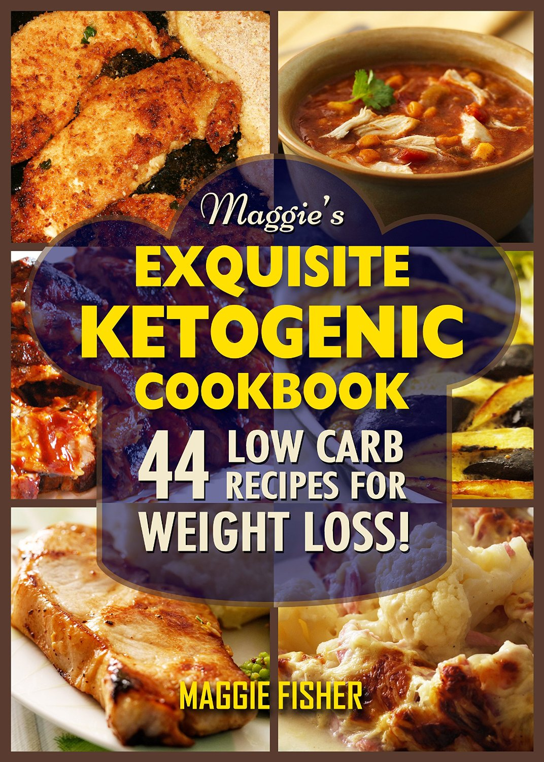 Maggie's Exquisite Ketogenic Cookbook: 44 Low Carb High Fat (LCHF) Recipes for Weight Loss free download