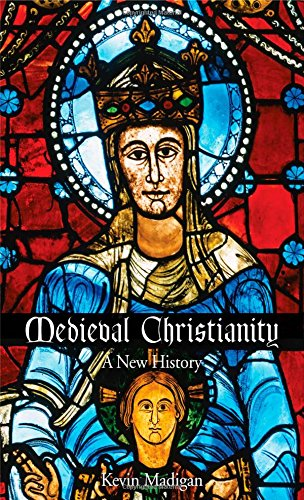 Medieval Christianity: A New History free download