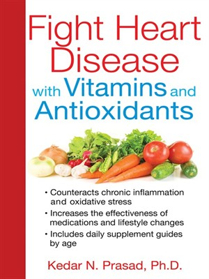 Fight Heart Disease with Vitamins and Antioxidants free download