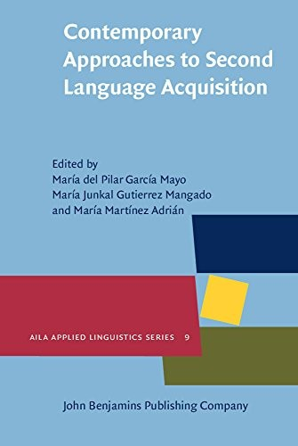 Contemporary Approaches to Second Language Acquisition free download