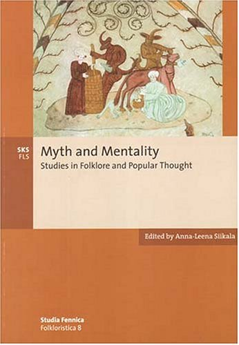 Myth and Mentality: Studies in Folklore and Popular Thought free download