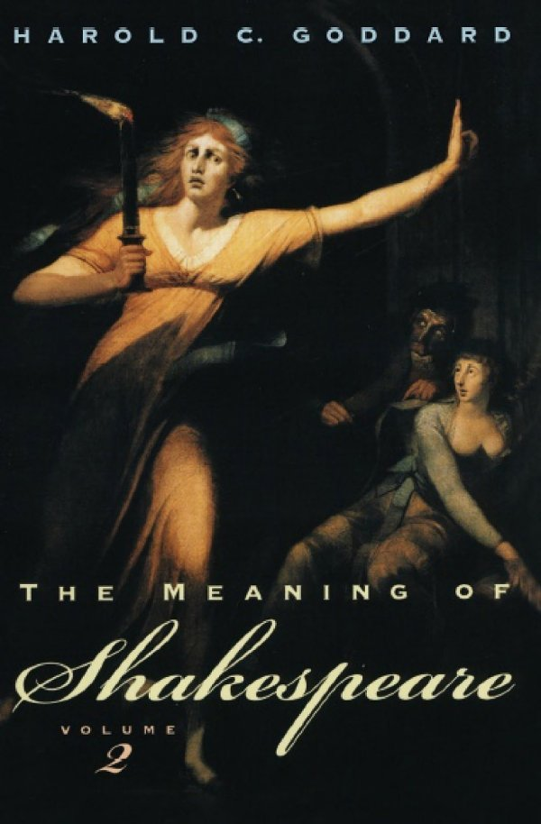The Meaning of Shakespeare, Volume 2 free download