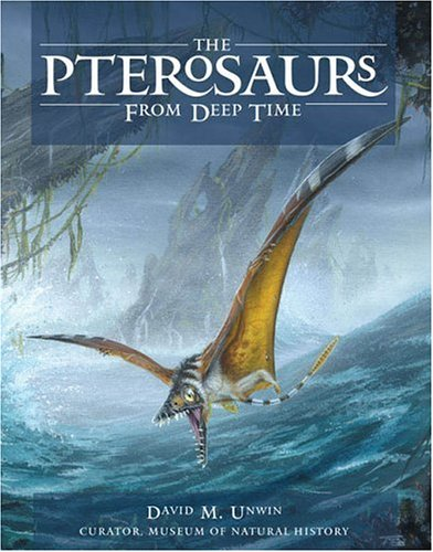 The Pterosaurs: From Deep Time free download