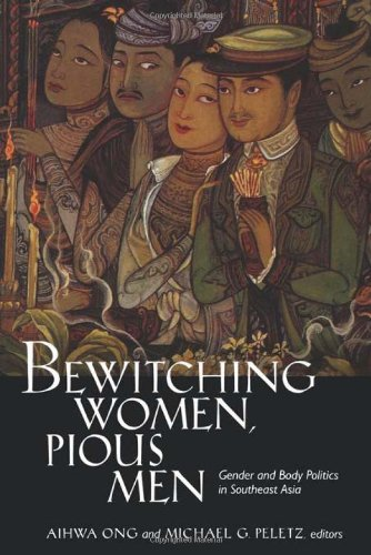 Bewitching Women, Pious Men: Gender and Body Politics in Southeast Asia free download