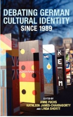 Debating German Cultural Identity since 1989 free download