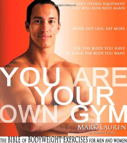 You Are Your Own Gym: The Bible of Bodyweight Exercises for Men and Women free download