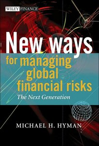 New Ways for Managing Global Financial Risks: The Next Generation free download