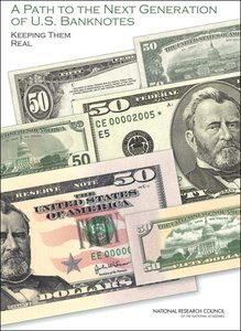 A Path to the Next Generation of U.S. Banknotes: Keeping Them Real free download