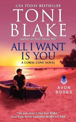 All I Want Is You (Coral Cove #1) - Toni Blake free download