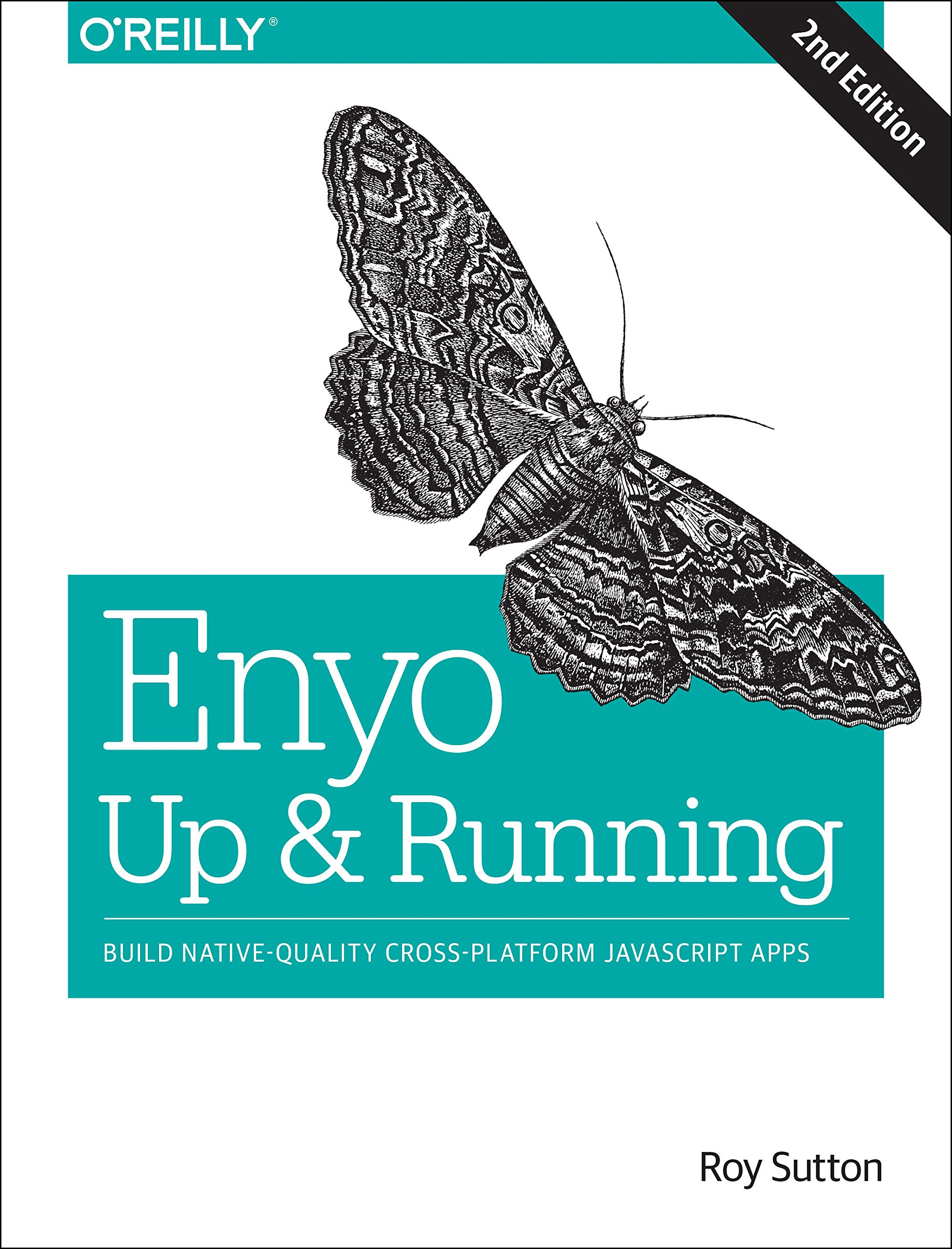 Enyo: Up and Running: Build Native-Quality Cross-Platform javascript Apps free download
