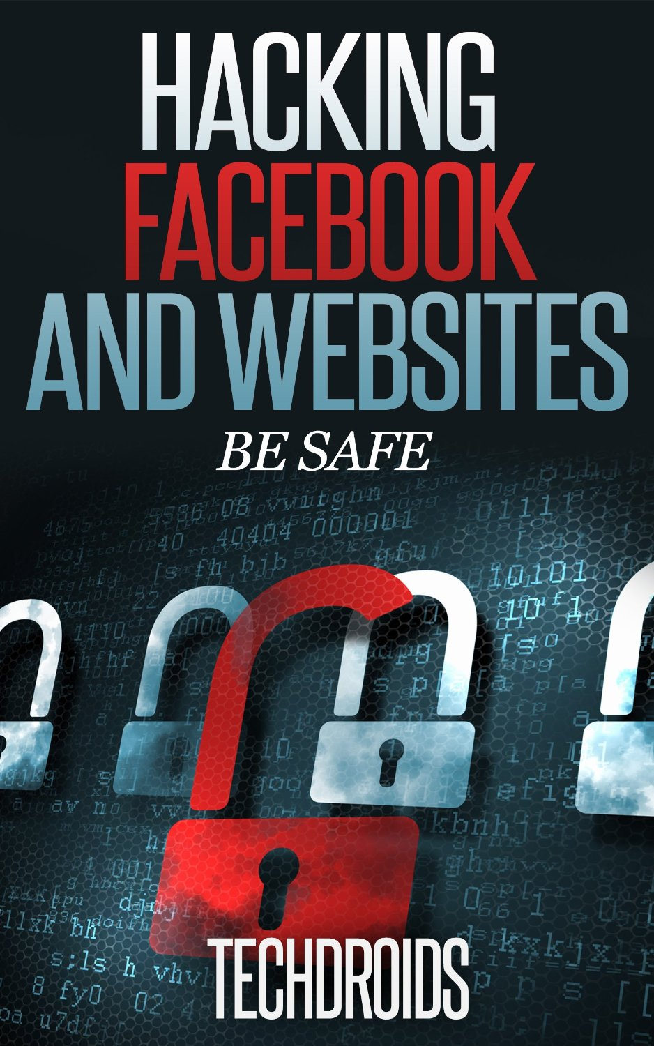 Facebook and Website Hacking - Be Safe free download