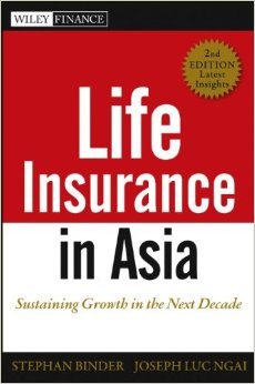 Life Insurance in Asia: Sustaining Growth in the Next Decade, 2nd Edition free download