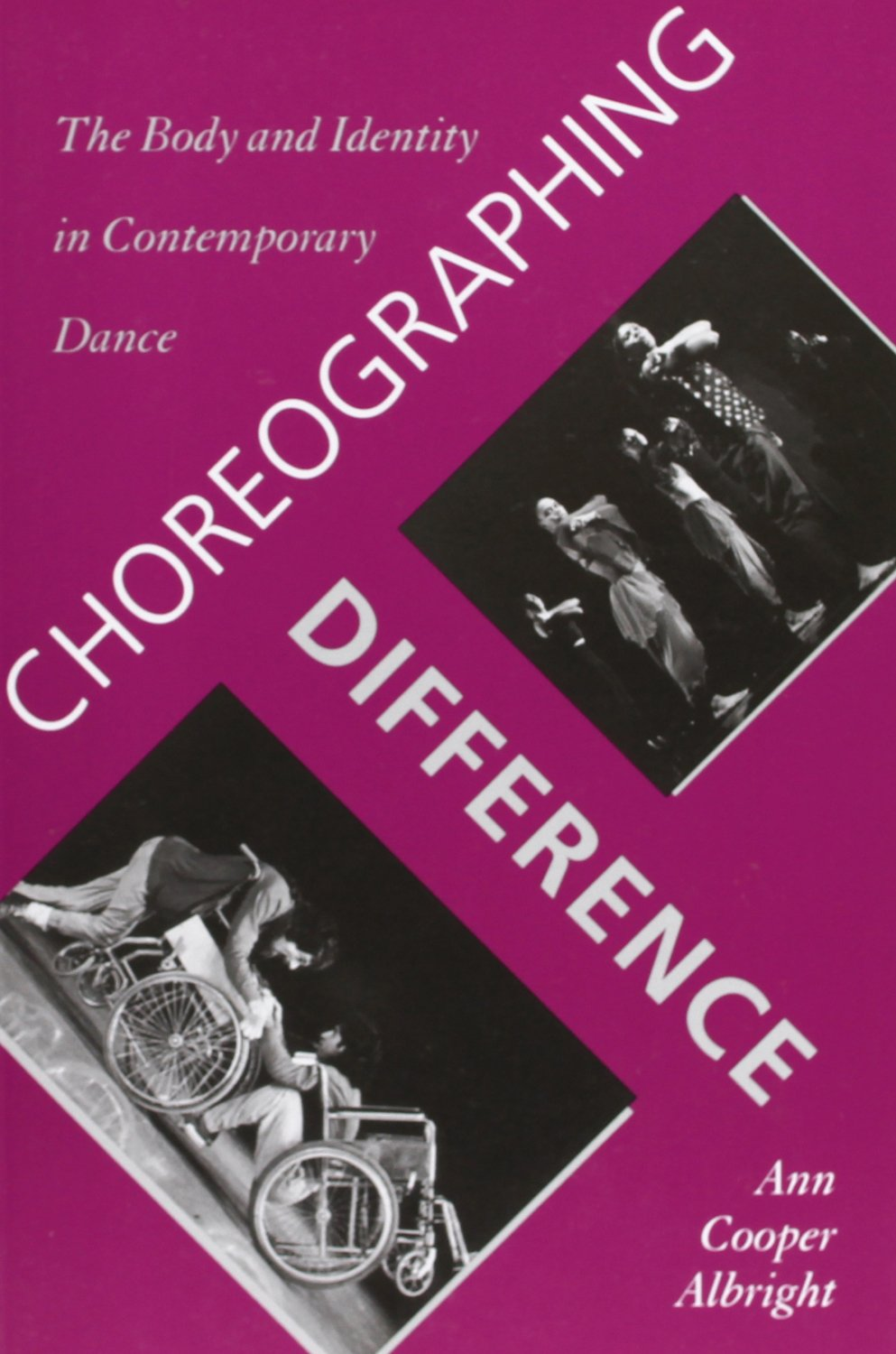 Choreographing Difference: The Body and Identity in Contemporary Dance free download
