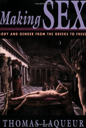 Making Sex: Body and Gender from the Greeks to Freud free download