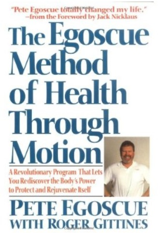 The Egoscue Method of Health Through Motion free download
