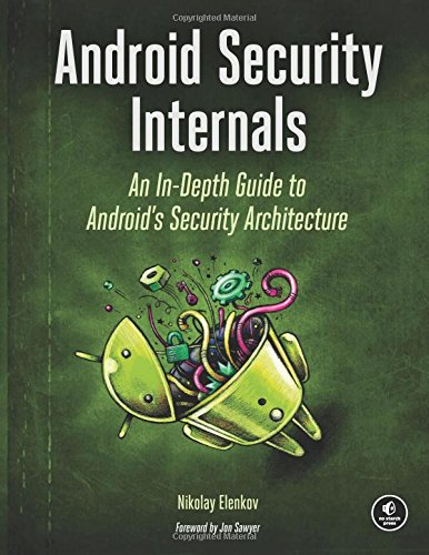 Android Security Internals: An In-Depth Guide to Android's Security Architecture free download