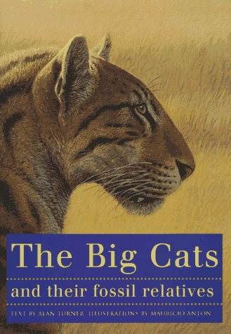 The Big Cats and Their Fossil Relatives free download