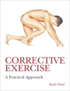 Corrective Exercise: A Practical Approach free download