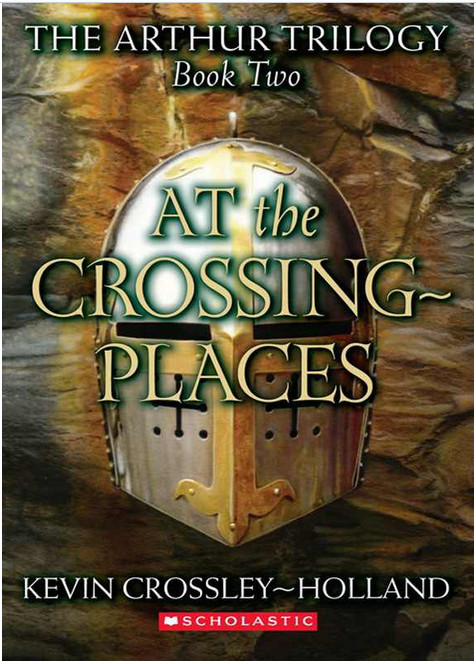 The Arthur Trilogy #2: At the Crossing Places - Kevin Crossley-Holland free download