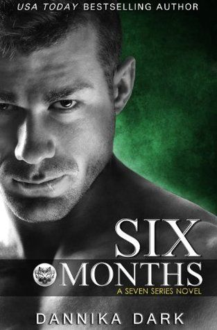 Six Months (Seven Series #2) free download