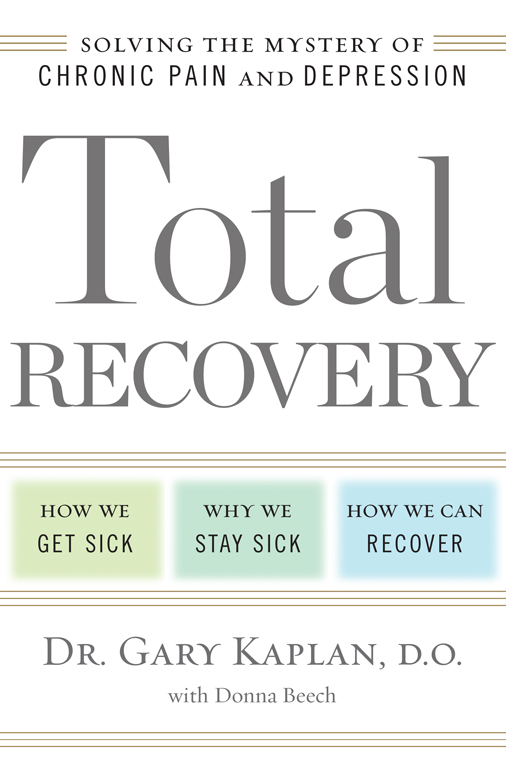Total Recovery: Solving the Mystery of Chronic Pain and Depression free download