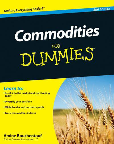 Commodities For Dummies (2nd Edition) free download