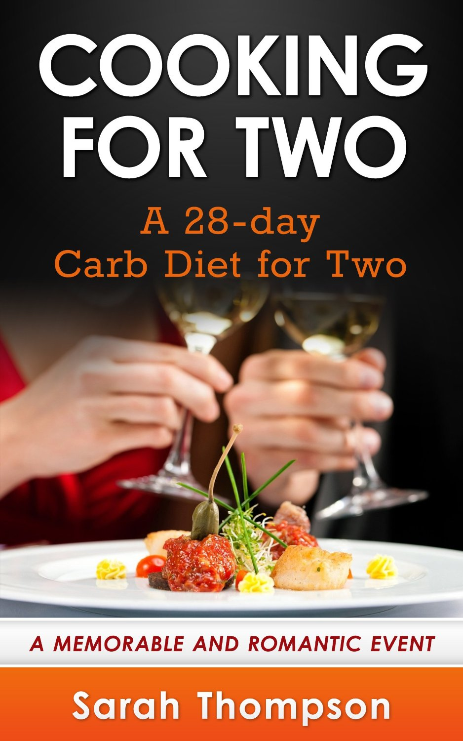 Cooking For Two:A 28-Day Carb Diet For Two free download