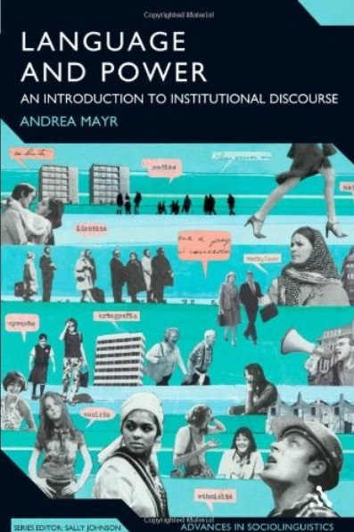 Language and Power: An Introduction to Institutional Discourse free download