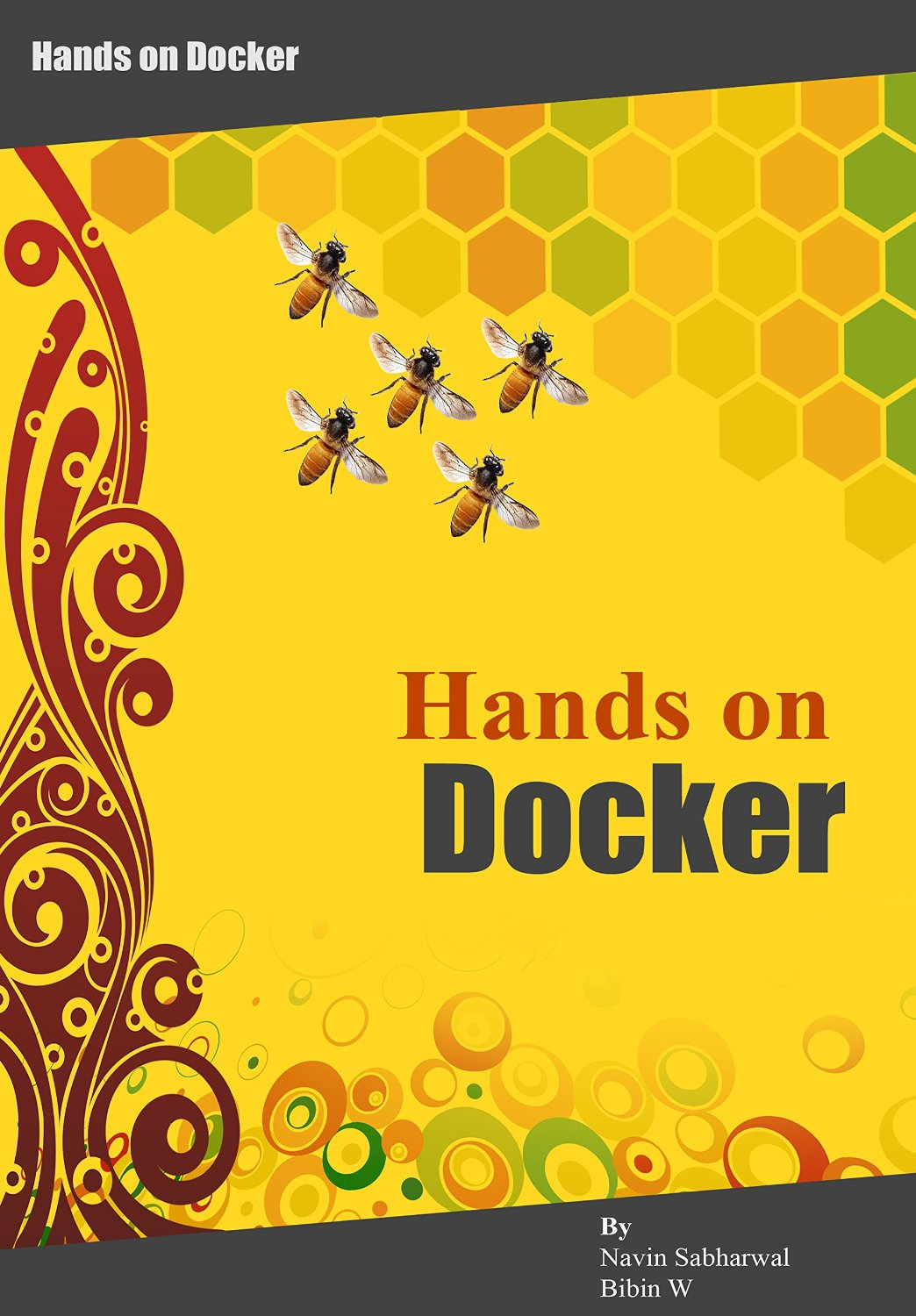 Docker Hands on: Deploy, Administer Docker Platform free download